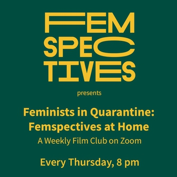 Feminists in Quarantine: Femspectives At Home