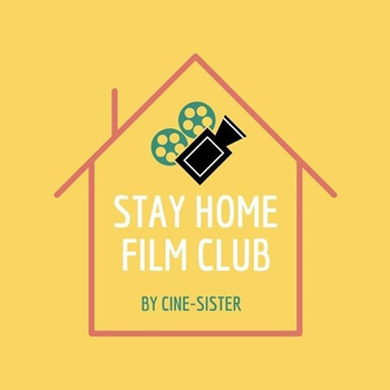 Cine-Sister / Stay Home Film Club